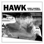 ISOBEL CAMPBELL & MARK LANEGAN - Hawk