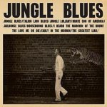 JW STONEKING - Jungle Blues