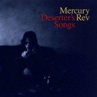 MERCURY REV - Deserter's Songs (Limited Edition)