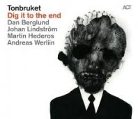 TONBRUKET - Dig It To The End
