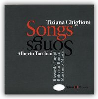 TIZIANA GHIGLIONI - Songs