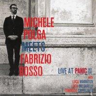 MICHEL POLGA MEETS FABRIZIO BOSSO -  Live At Panic Jazz Club