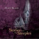 MARY BLACK - Songs From The Steeples