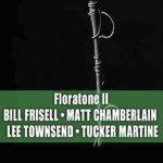 BILL FRISELL – Floratone II
