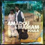 AMADOU & MARIAM – Folila