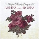 MARY C. CARPENTER - Ashes And Roses