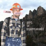JASON LYTLE - Department Of Disappearance