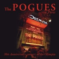 THE POGUES - Live In Paris 2012 - 30th Anniversary Concert