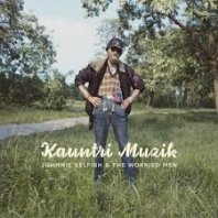 JOHNNIE SELFISH AND THE WORRIED MEN – Kauntry Musik