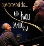 GINO PAOLI & DANILO REA - Due Come Noi Che