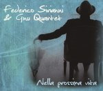 FEDERICO SIRIANNI & GNU QUARTET - Nella prossima vita