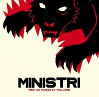 MINISTRI - Per un passato migliore