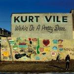 KURT VILE - Waking On A Pretty Daze