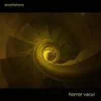 ZEROTHEHERO - Horror Vacui