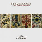 STEVE EARLE & THE DUKES (& DUCHESSES) - The Low Highway