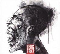 BERSERK! - Berserk!