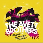 THE AVETT BROTHERS - Magpie And The Dandelion