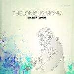THELONIOUS MONK - Paris, 1969