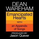 DEAN WAREHAM - Emancipated Hearts