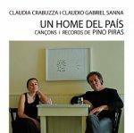 CLAUDIA CRABUZZA Y CLAUDIO GABRIEL SANNA - Un home del país-Cançons i records de Pino Piras