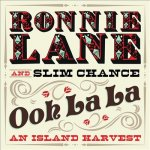 RONNIE LANE AND SLIM CHANCE - Ooh La La