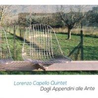 LORENZO CAPELLO QUINTET - Dagli Appendini alle Ante