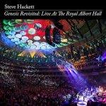 STEVE HACKETT - Genesis Revisited  Live At The Royal Albert Hall