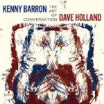 KENNY BARRON & DAVE HOLLAND - The Art Of Conversation