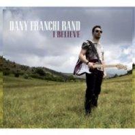 DANY FRANCHI BAND – I Believe