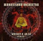 MAHAVISHNU ORCHESTRA - Whiskey A-Go-Go 27.03.72