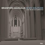 BRANFORD MARSALIS - In My Solitude: Live At Grace Cathedral
