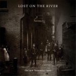 VARIOUS ARTISTS - Lost On The River: The New Basement Tapes