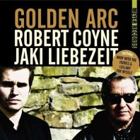 ROBERT KOYNE/JAKI LIEBEZEIT - Golden Arc