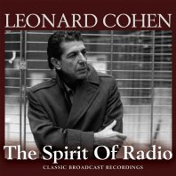 LEONARD COHEN - The Spirit Of Radio