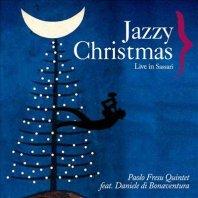 PAOLO FRESU QUINTET feat. DANIELE DI BONAVENTURA - Jazzy Christmas