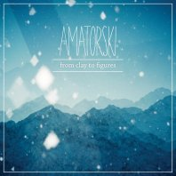 AMATORSKY - From Clay To Figures