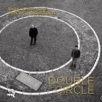 ENRICO PIERANUNZI/FEDERICO CASAGRANDE - Double Circle