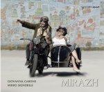 GIOVANNA CARONE/MIRKO SIGNORILE - Mirazh