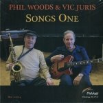 PHIL WOODS & VIC JURIS - Songs One