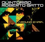 QUINTORIGO & ROBERTO GATTO - Around Zappa