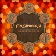 FOLKAMISERIA - Musici Mosaici