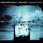 ENRICO RAVA QUARTET - Wild Dance