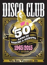 19 dicembre 2015 - La festa dei 50 anni di Disco Club