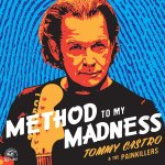 TOMMY CASTRO - Method To My Madness