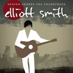 ELLIOTT SMITH - Heaven Adores You OST