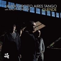 JAVIER GIROTTO AIRES TANGO  - Duende