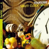 FOURSOME - Smut!Clock!Spot!