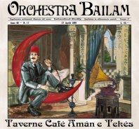 ORCHESTRA BAILAM - Taverne, Café Amán e Tekés