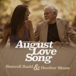 ROSWELL RUDD & HEATHER MASSE - August Love Song