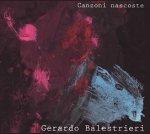 GERARDO BALESTRIERI - Canzoni nascoste